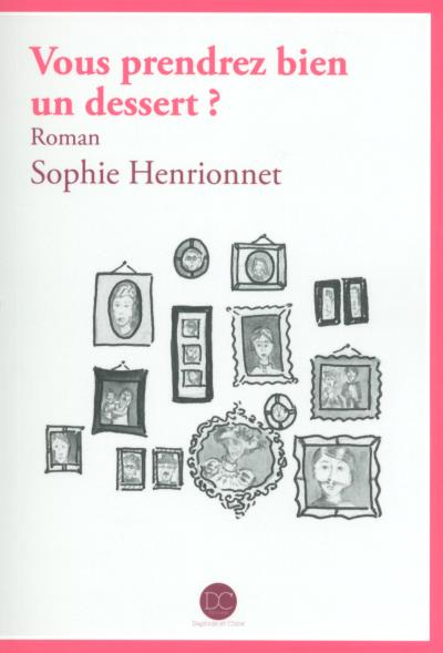 [Henrionnet, Sophie] Vous prendrez bien un dessert ?  Desser10