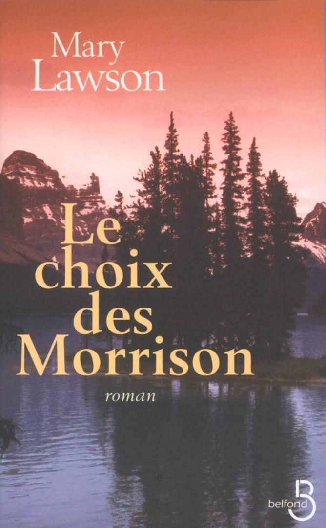 [Lawson, Mary] Le choix des Morrison Morris10