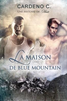 Une histoire de meute - Tome 1 : La maison de Blue Mountain de C. Cardeno The-pa11