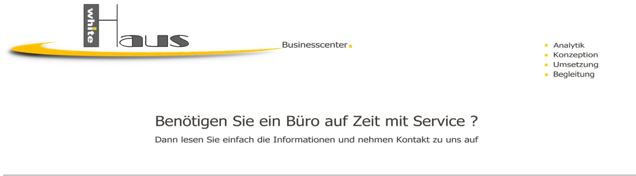 white Haus Businesscenter - Zeitbüros + Service