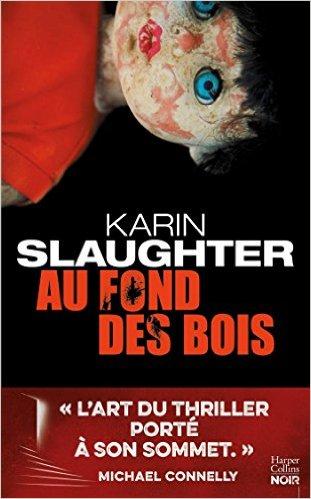 AU FOND DES BOIS de Karin Slaughter 5103gv10