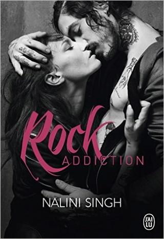 ROCK ADDICTION (Tome 01) de Nalini Singh 51mxq810