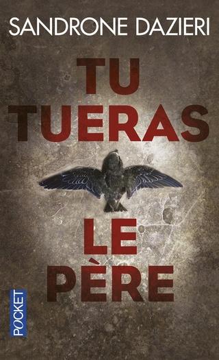 TU TUERAS LE PERE de Sandrone Dazieri Couv1311
