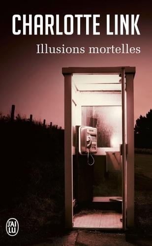 ILLUSIONS MORTELLES de Charlotte Link Couv5910