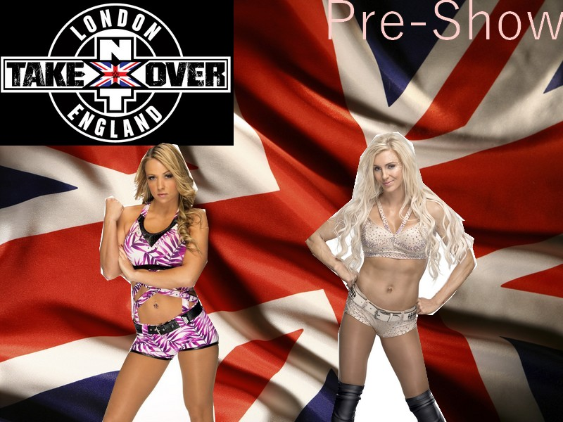 NXT TakeOver: London (SSE Arena, Wembley) Pre-sh10