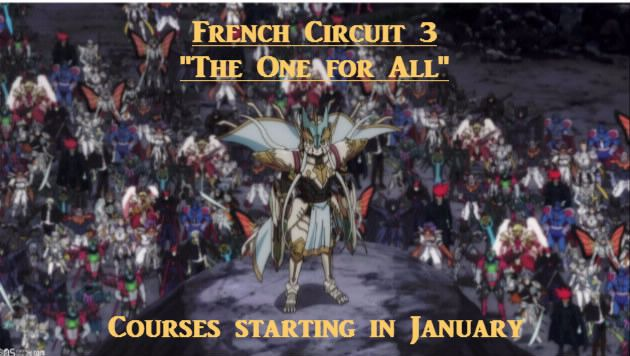 """French Circuit 3: """"The One for All"""" Pixiz-10"""