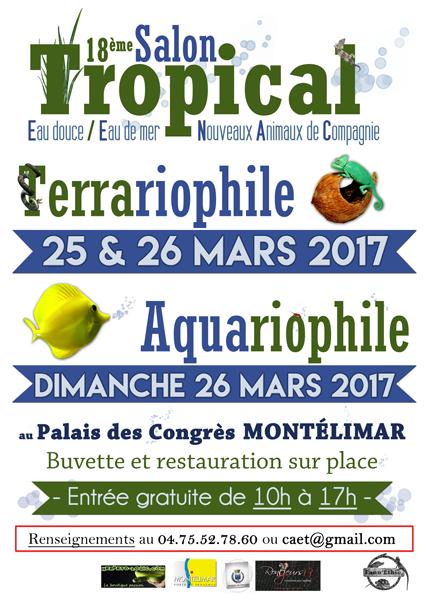 18ème Salon Tropical à Montélimar (26), les 25 et 26 Mars 2017 Affich10