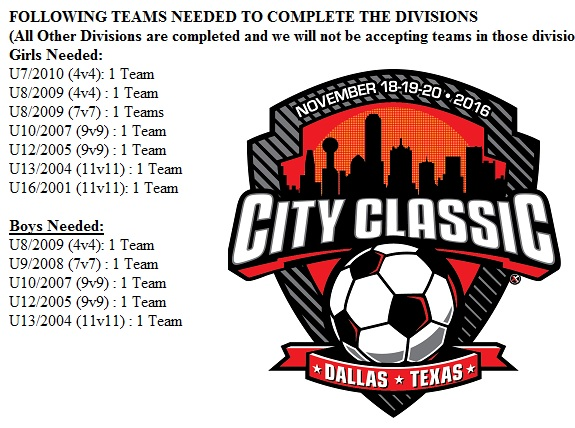 CDA CITY CLASSIC TEAMS NEEDED TO COMPLETE DIVISIONS City_c10