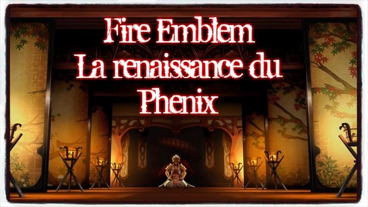 Fire Emblem : La renaissance du Phénix