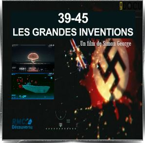 39-45 Les grandes inventions. 39-45-10