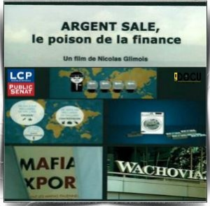 Argent sale le poison de la finance. Argent10