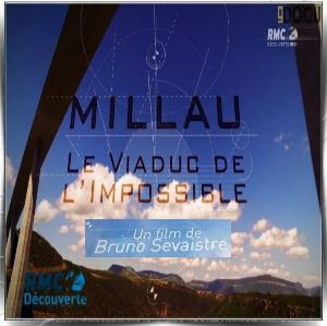 Millau (France). Le viaduc de l'impossible. Millau10