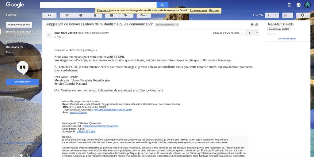 J'ai proposé à l'UPR d'organiser une manifestation devant les médias, il est peut être possible que j'ai réussi à convaincre l'UPR. Screen11