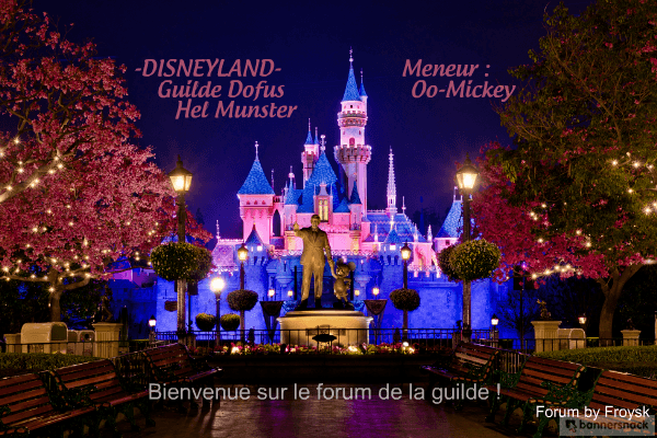 Forum de la guilde -Disneyland-