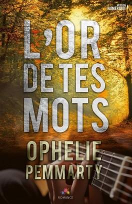 PEMMARTY Ophélie - L'or de tes mots L-or-d10