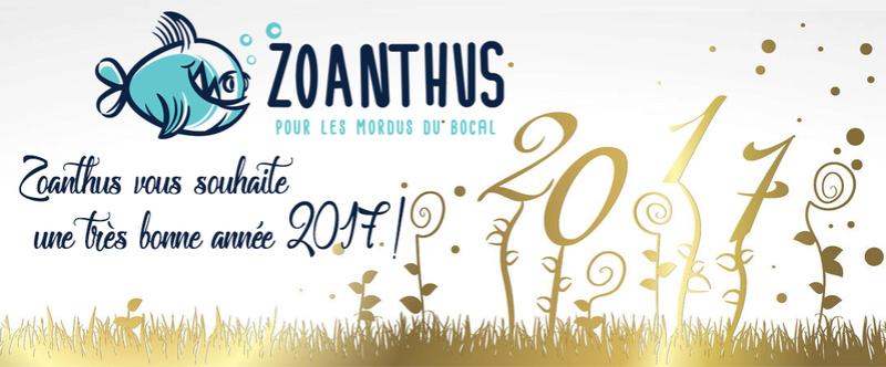 Zoanthus vous souhaite une bonne année 2017 ! Bonnea10