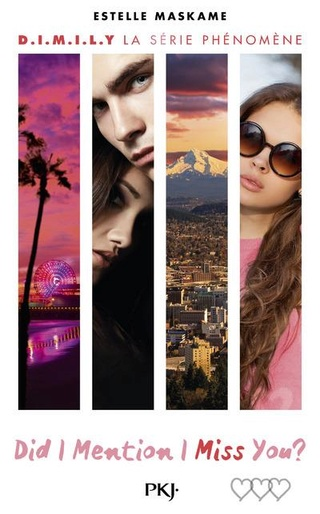 D.I.M.I.L.Y (Tome 3) DID I MENTION I MISS YOU ? d'Estelle Maskame Did310