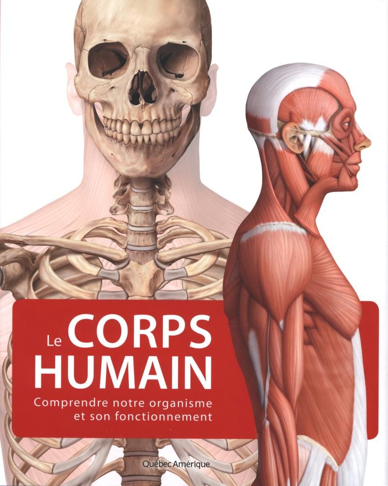 Livres Médicales - Le Corps Humain : Comprendre Notre Organisme et Son Fonctionnement Le_cor10