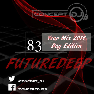 Concept - FutureDeep Vol. 083 [Year Mix 2016 Day Edition] (16.12.2016) 8310
