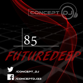 Concept - FutureDeep Vol. 085 (06.01.2017) 8510
