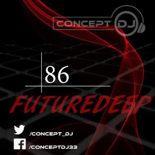 Concept - FutureDeep Vol. 086 (13.01.2017) 8610