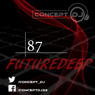 Concept - FutureDeep Vol. 087 (20.01.2017) 8710