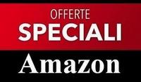 OFFERTE ESCLUSIVE AMAZON