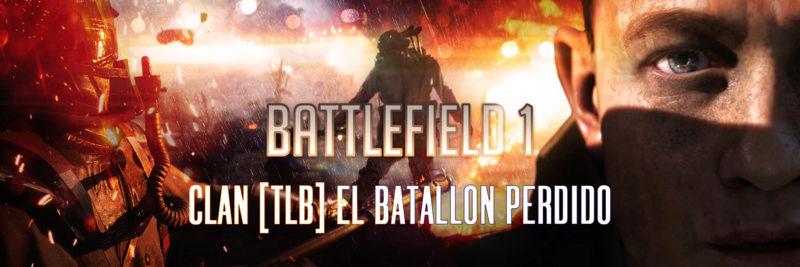 CLAN BF1 EL BATALLÓN PERDIDO [TLB]