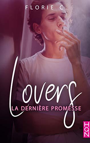 FLORIE C - LOVERS - Tome 2 : la dernière promesse 412wbj10
