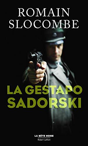 SLOCOMBE Romain - La Gestapo Sadorski 4170wf10