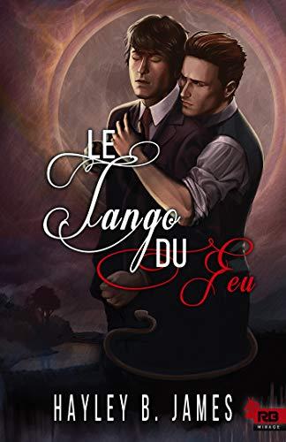 JAMES HAYLEY B - ATTIRANCE ELEMENTAIRE - tome 2 : le tango du feu 41cw8z10