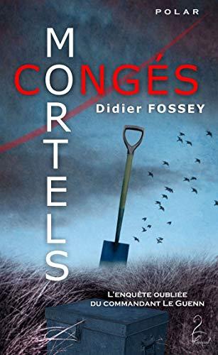 FOSSEY Didier - Congés mortels 41dmtc10