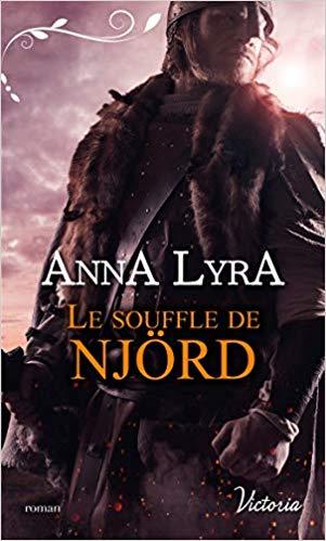 LYRA Anna - LES AMANTS DU VINLAND - Tome 1 : le souffle de Njörd 41f2ff10