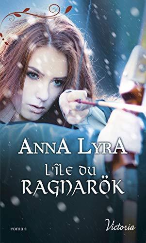LYRA Anna - LES AMANTS DU VINLAND - Tome 2 : l'île du Ragnarök 41h95510