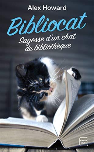 HOWARD Alex - Bibliocat : sagesse d'un chat de bibliothèque 41q7g710