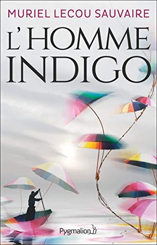 LECOU SAUVAIRE Muriel - L'homme indigo 41vjnw10