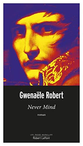 ROBERT Gwenaële - Never mind 41yhaq10