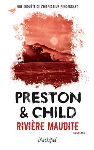 PRESTON & CHILD - INSPECTEUR PENDERGAST - Tome 19 : rivière maudite 41zadi10