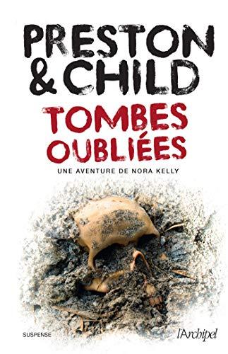 PRESTON & CHILD - UNE AVENTURE DE NORA KELLY - Tome 1 : tombes oubliées 510uuw10