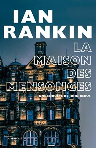 RANKIN Ian - La maison des mensonges 5116jh10