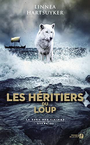 HARTSUYKER Linnea - LA SAGA DES VIKINGS - Tome 3 : les héritiers du loup 513o0s10
