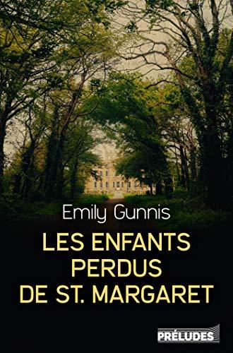GUNNIS Emily - Les enfants perdus de St Margaret 514mfw10