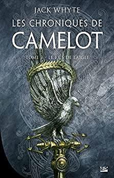 WHYTE Jack - LES CHRONIQUES DE CAMULOD - Tome 3 : le fils de l'Aigle 516h-q10