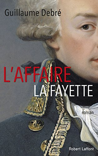 DEBRE Guillaume - L'affaire La Fayette 51dnwg10