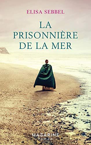 SEBBEL Elisa - La prisonnière de la mer 51dsnh10