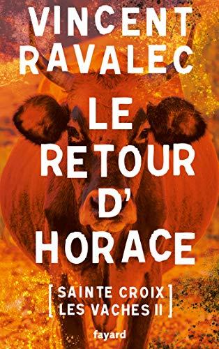 RAVALEC Vincent - SAINTE-CROIX LES VACHES - Opus 2 : le retour d'Horace 51e85o10