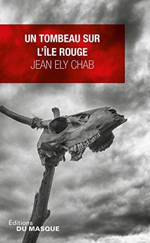 CHAB Jean Ely - Un tombeau sur l'île rouge 51gc2-10