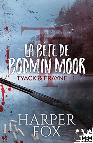 FOX Harper - TYACK ET FRAYNE - Tome 1 : la Bête de Bodmin Moor 51gtjz10