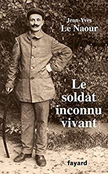 LE NAOUR Jean-Yves -  le soldat inconnu vivant 51imk810