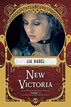 HABEL Lia - NEW VICTORIA - Tome 2 : Rébellion 51k0dl10